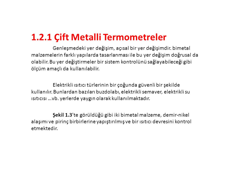 1.2.1 Çift Metalli Termometreler