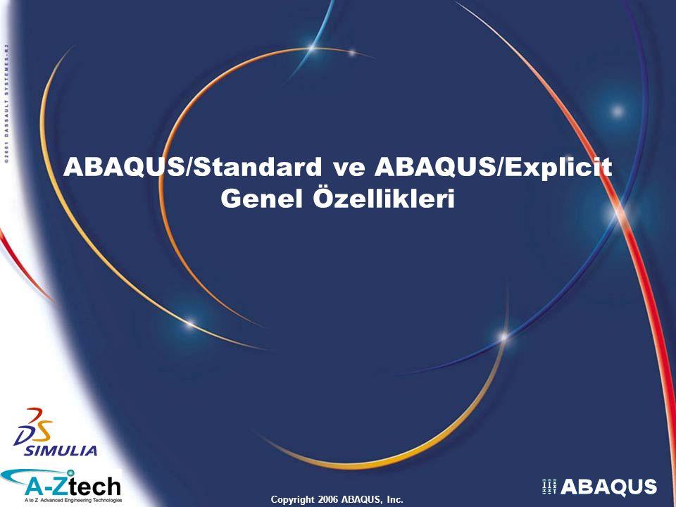 ABAQUS/Standard ve ABAQUS/Explicit Genel Özellikleri
