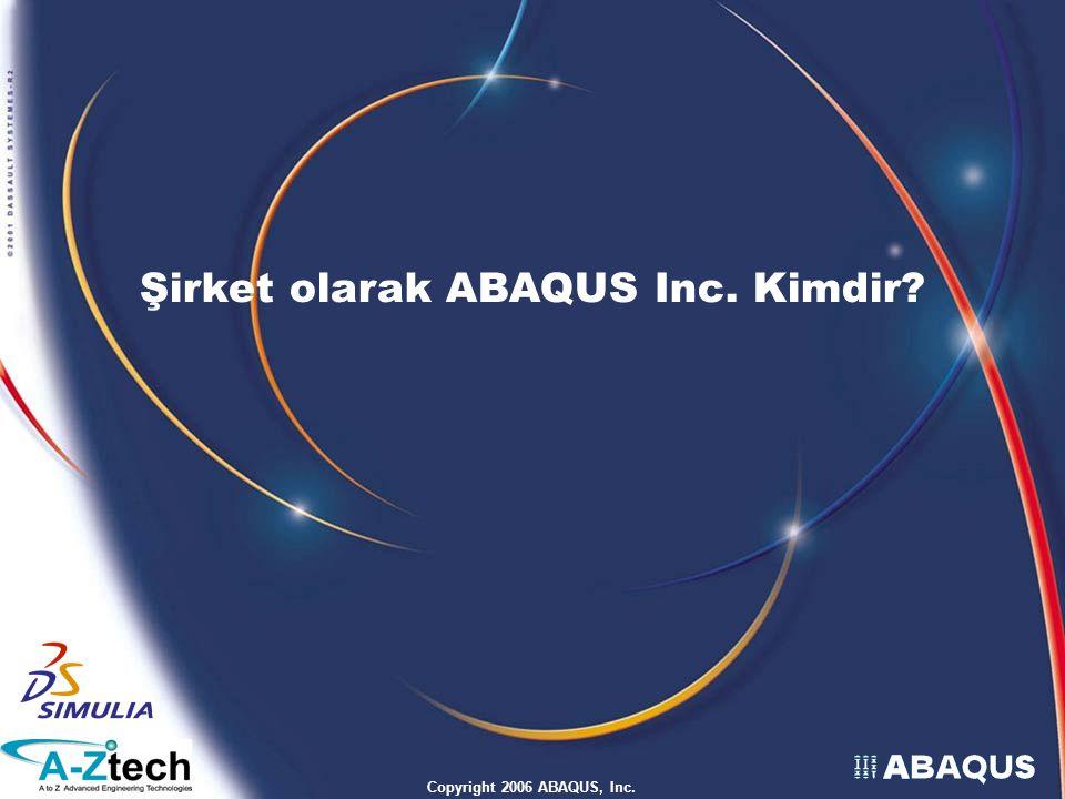 Şirket olarak ABAQUS Inc. Kimdir