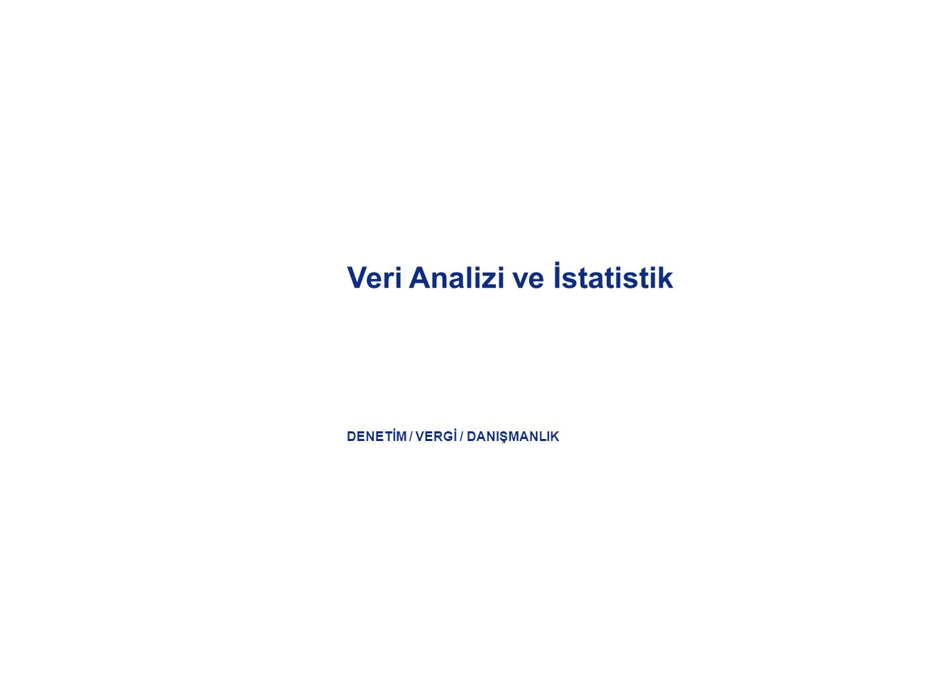 Veri Analizi ve İstatistik