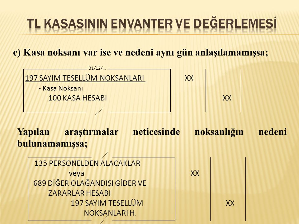 Tl kasaSININ ENVANTER VE DEĞERLEMESİ