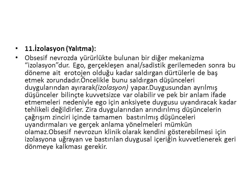 11.İzolasyon (Yalıtma):