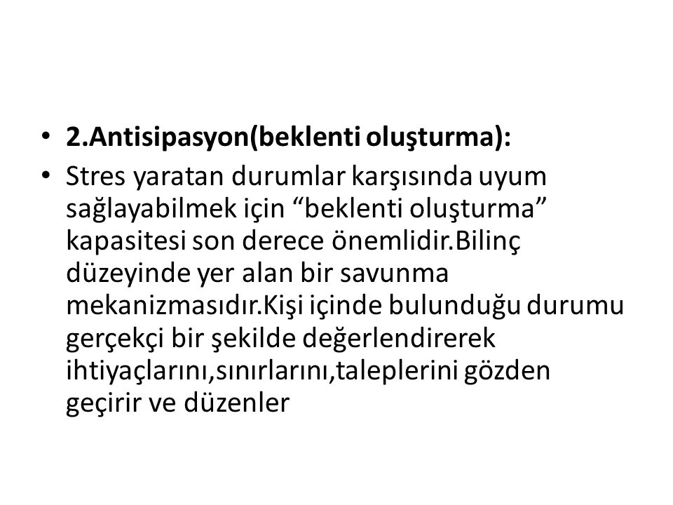 2.Antisipasyon(beklenti oluşturma):