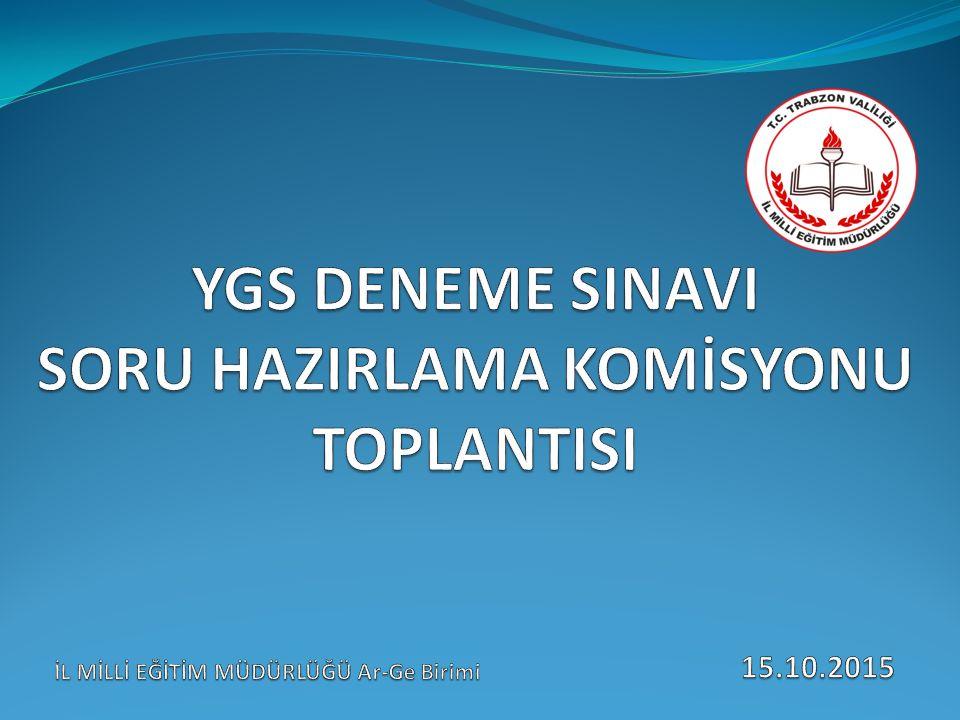 YGS DENEME SINAVI SORU HAZIRLAMA KOMİSYONU TOPLANTISI
