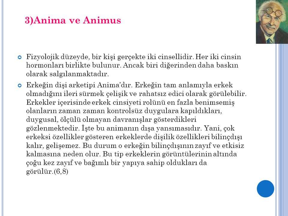 3)Anima ve Animus
