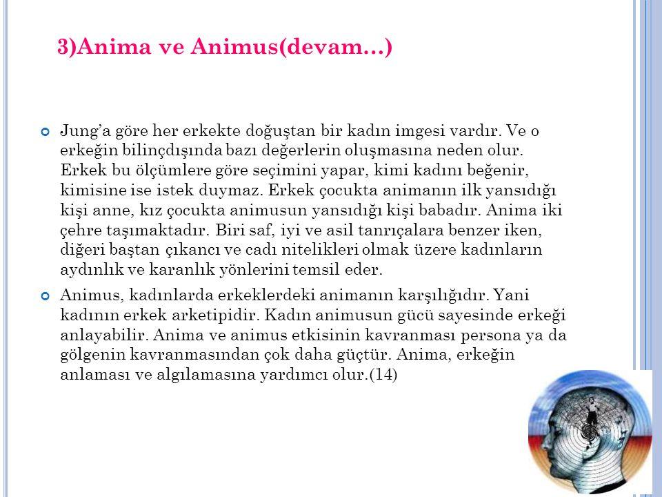 3)Anima ve Animus(devam…)
