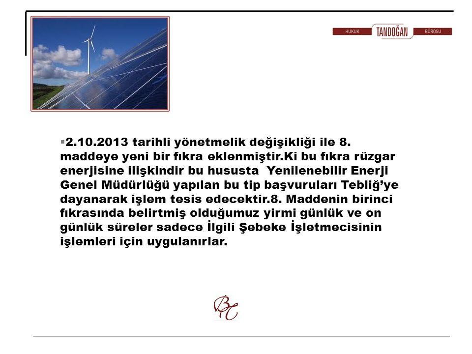 2. 10. 2013 tarihli yönetmelik değişikliği ile 8
