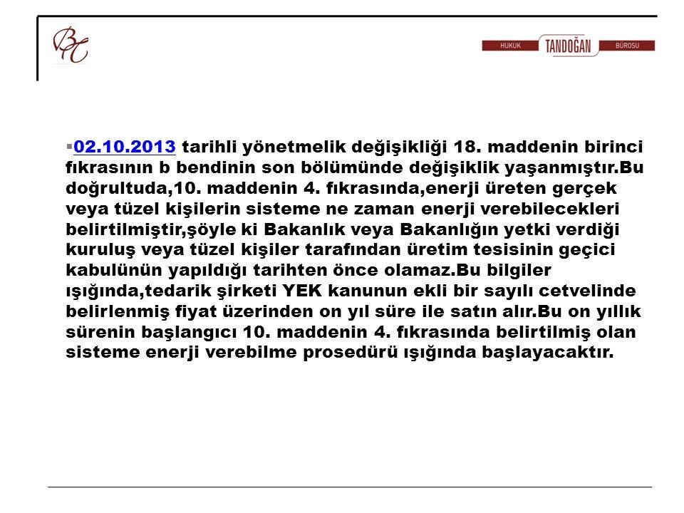 02. 10. 2013 tarihli yönetmelik değişikliği 18