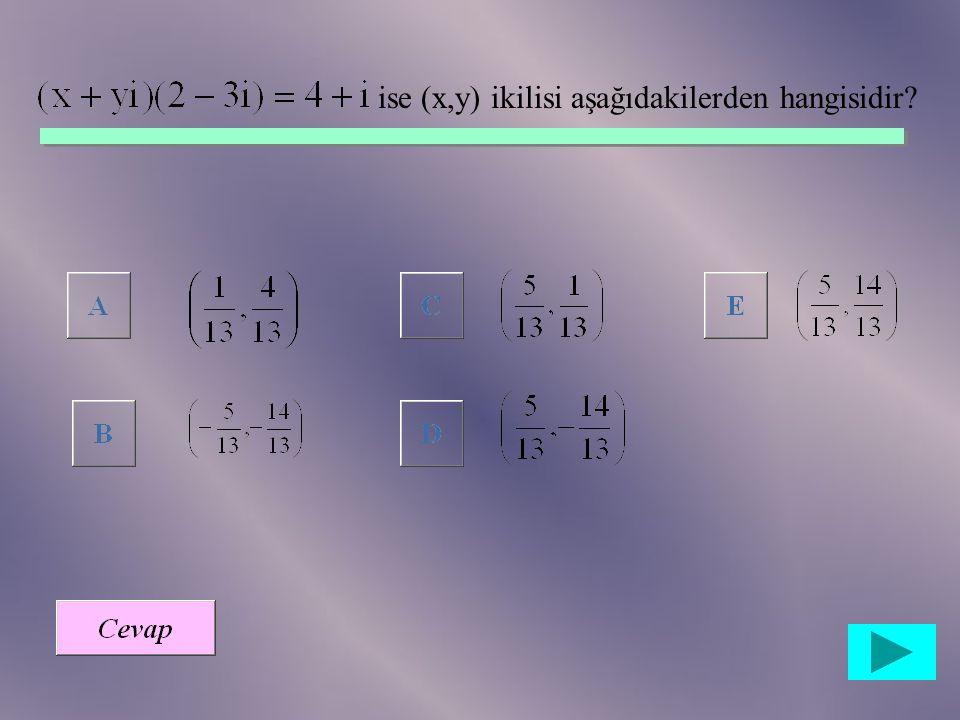 ise (x,y) ikilisi aşağıdakilerden hangisidir