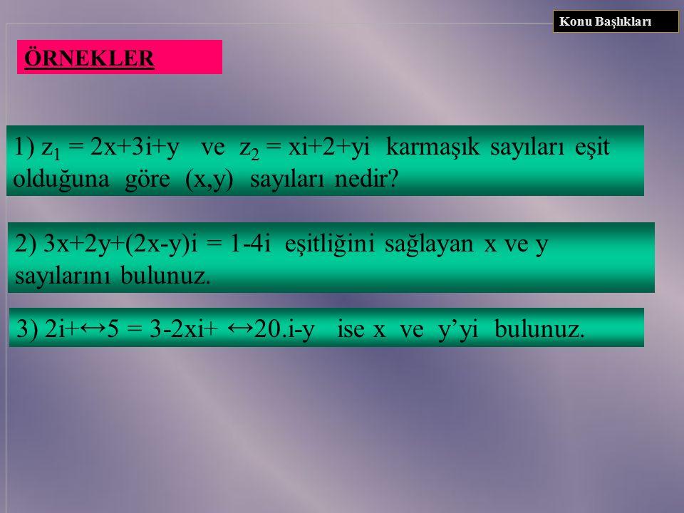 2) 3x+2y+(2x-y)i = 1-4i eşitliğini sağlayan x ve y sayılarını bulunuz.