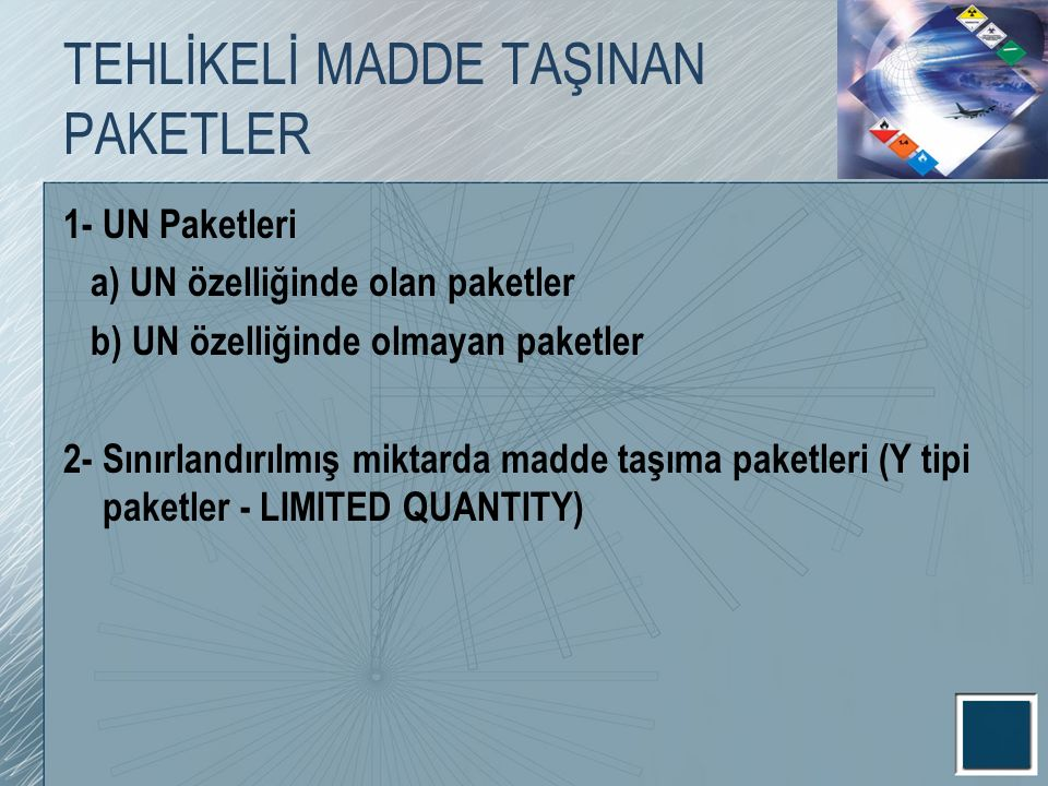 TEHLİKELİ MADDE TAŞINAN PAKETLER