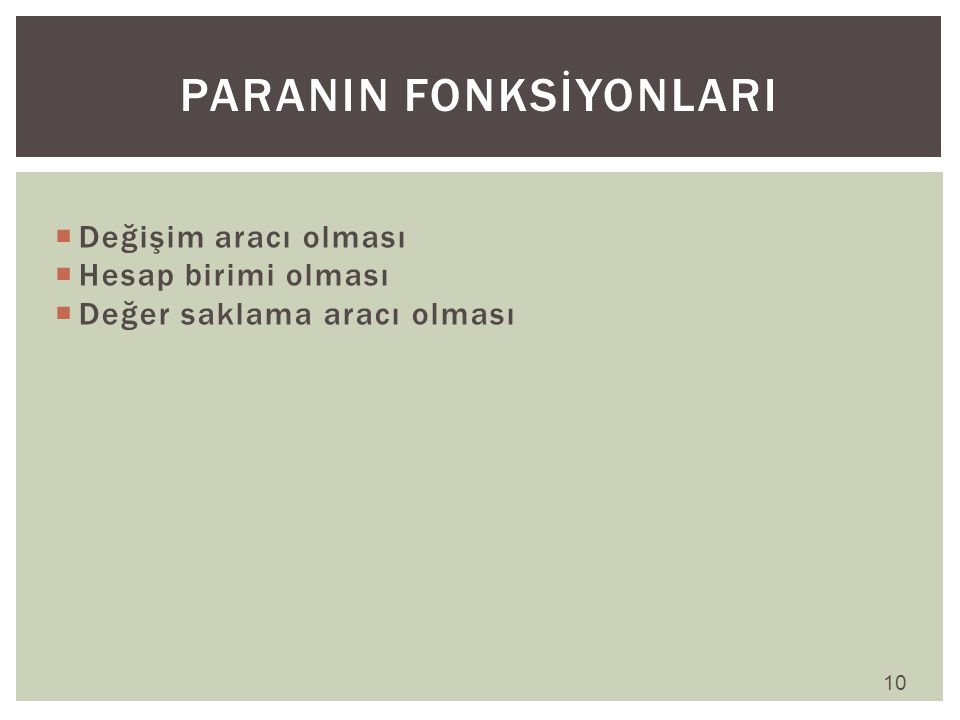 PARANIN FONKSİYONLARI