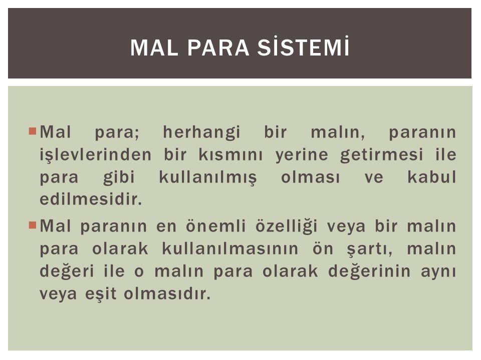 MAL PARA SİSTEMİ