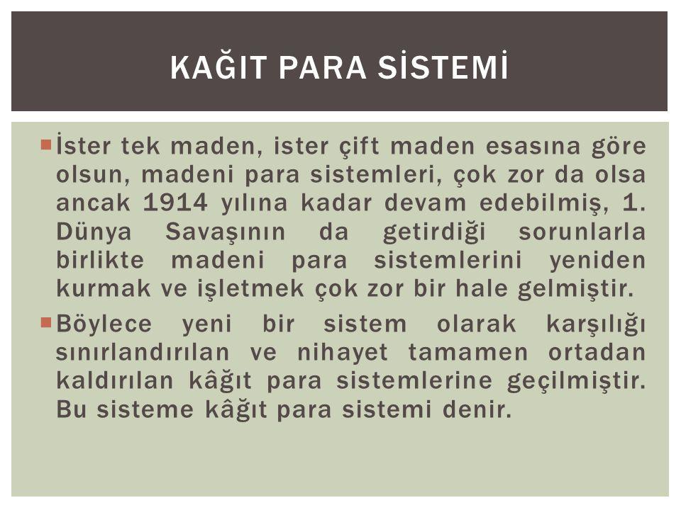 KAĞIT PARA SİSTEMİ