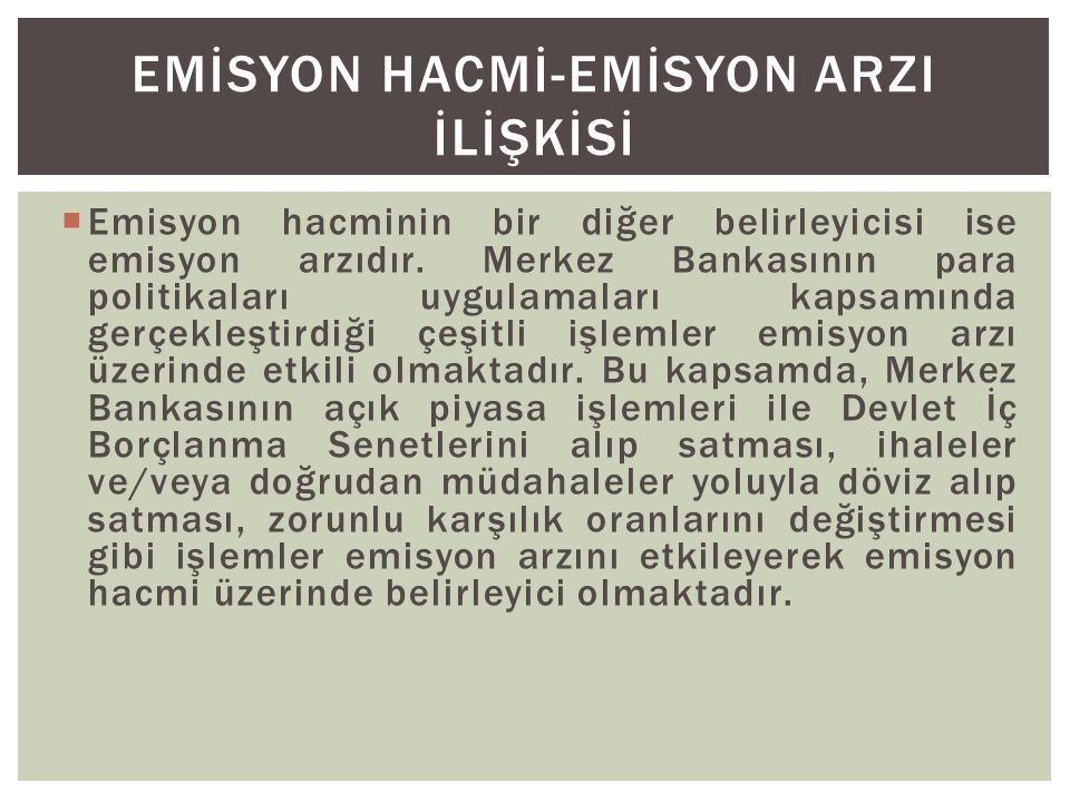 EMİSYON HACMİ-EMİSYON ARZI İLİŞKİSİ