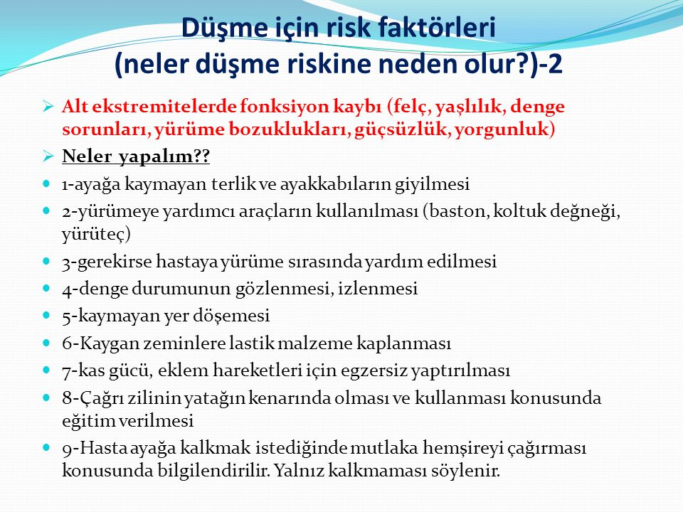 Düşme için risk faktörleri (neler düşme riskine neden olur )-2