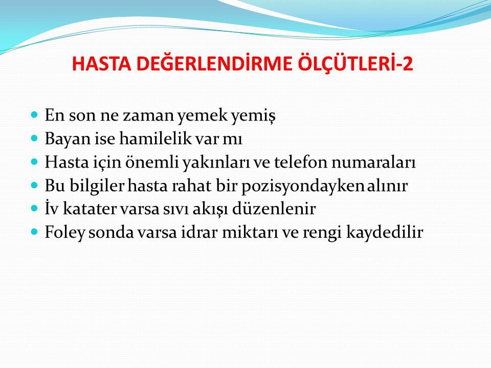 HASTA DEĞERLENDİRME ÖLÇÜTLERİ-2