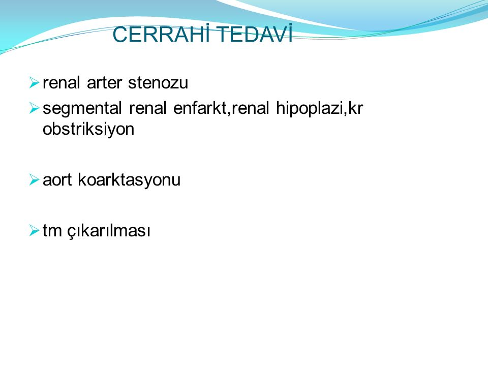 CERRAHİ TEDAVİ renal arter stenozu