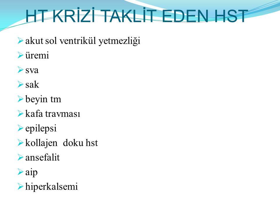 HT KRİZİ TAKLİT EDEN HST