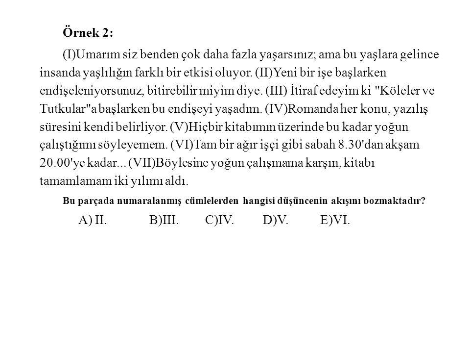 A) II. B)III. C)IV. D)V. E)VI.