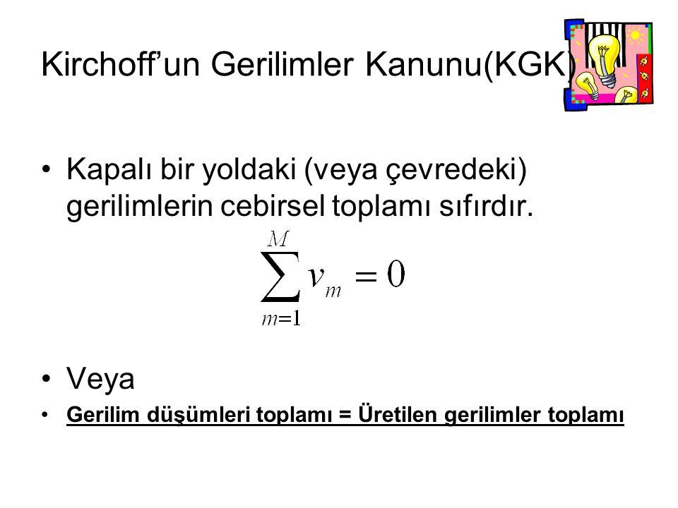 Kirchoff'un Gerilimler Kanunu(KGK)