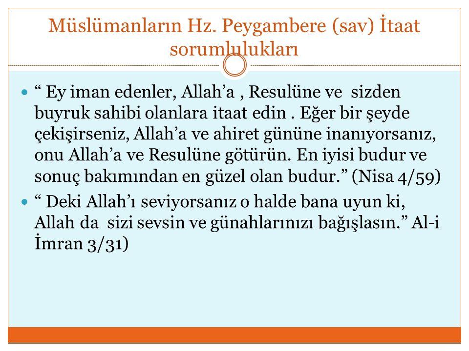Müslümanların Hz. Peygambere (sav) İtaat sorumlulukları