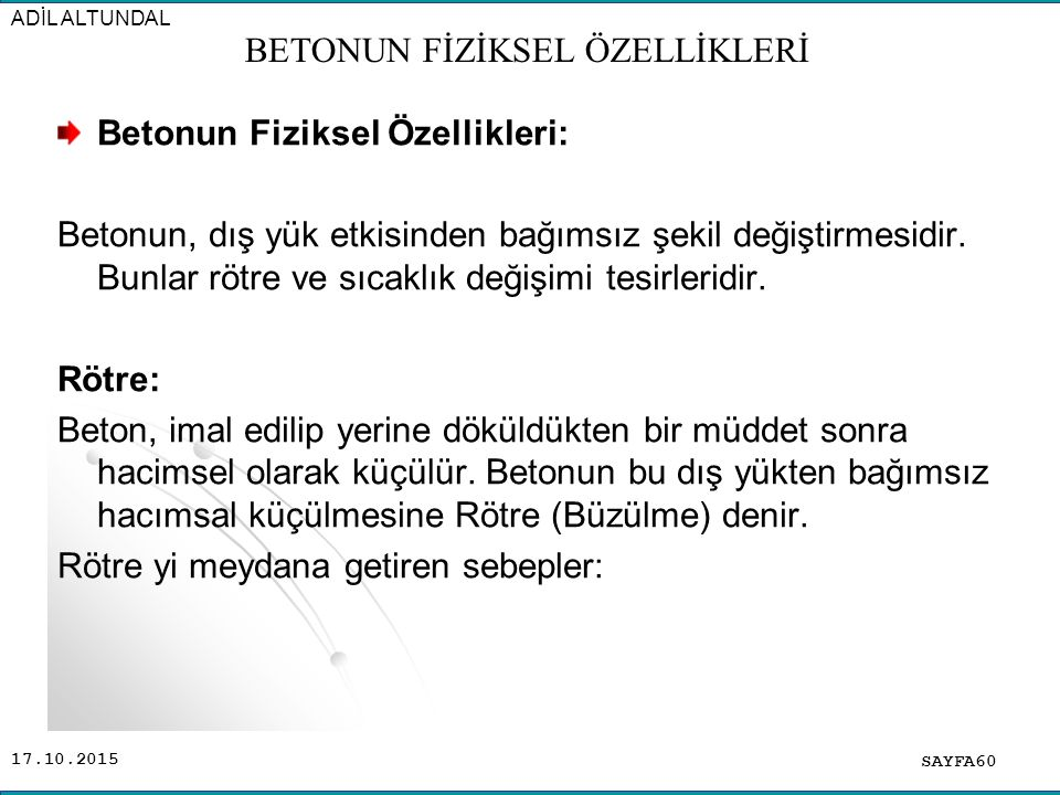 BETONUN FİZİKSEL ÖZELLİKLERİ