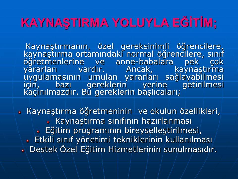 KAYNAŞTIRMA YOLUYLA EĞİTİM;