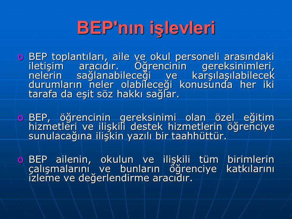 BEP nın işlevleri