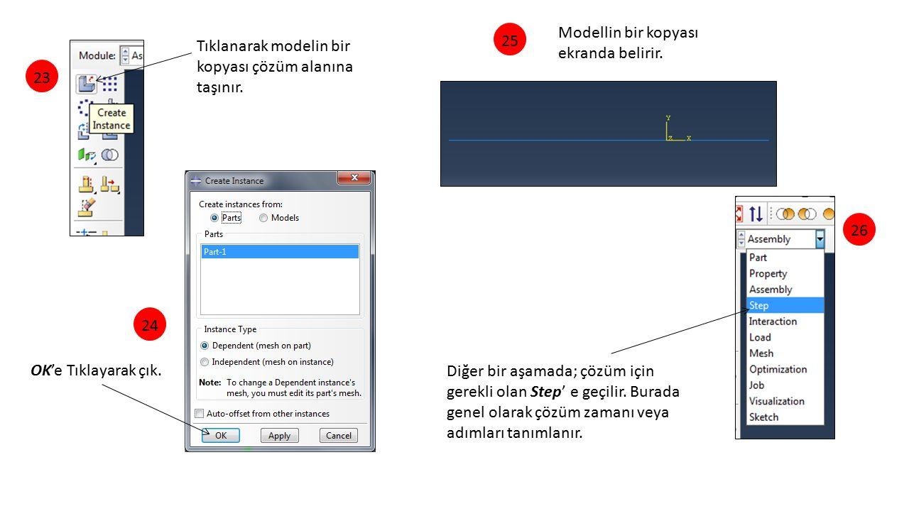25 Modellin bir kopyası ekranda belirir. Tıklanarak modelin bir kopyası çözüm alanına taşınır. 23.