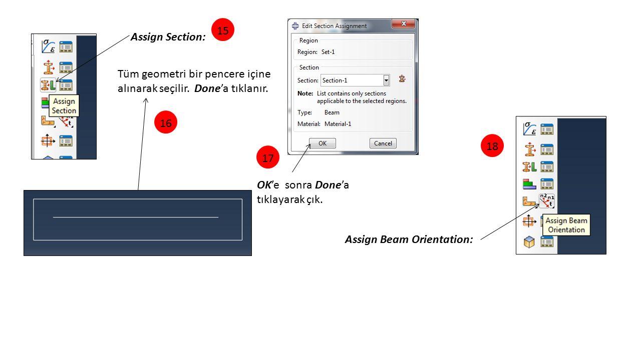 15 Assign Section: Tüm geometri bir pencere içine alınarak seçilir. Done'a tıklanır. 16. 18. 17.