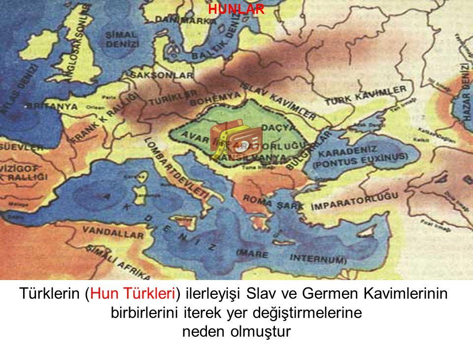 Türklerin (Hun Türkleri) ilerleyişi Slav ve Germen Kavimlerinin
