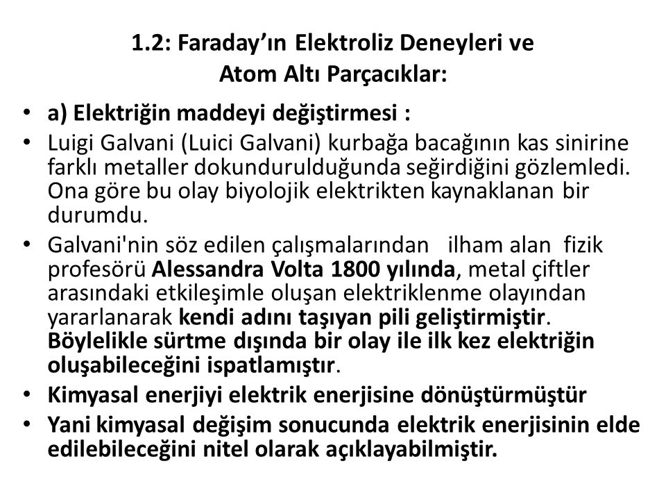 1.2: Faraday'ın Elektroliz Deneyleri ve Atom Altı Parçacıklar:
