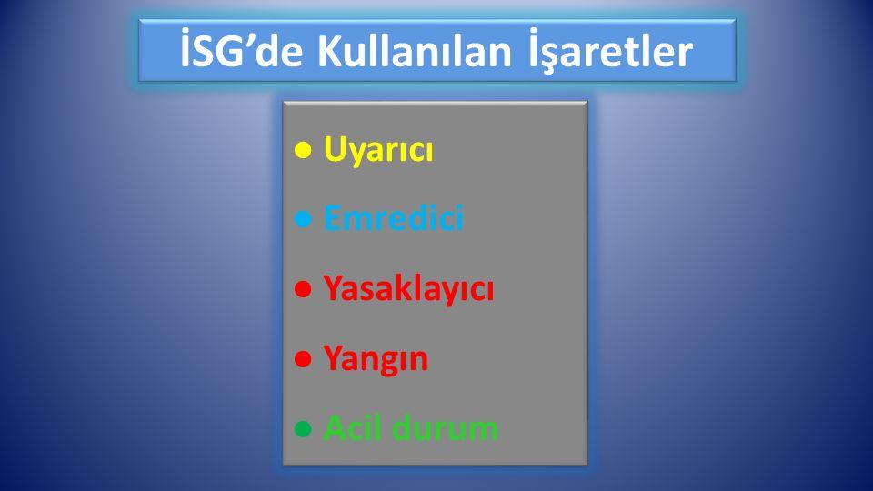 İSG'de Kullanılan İşaretler