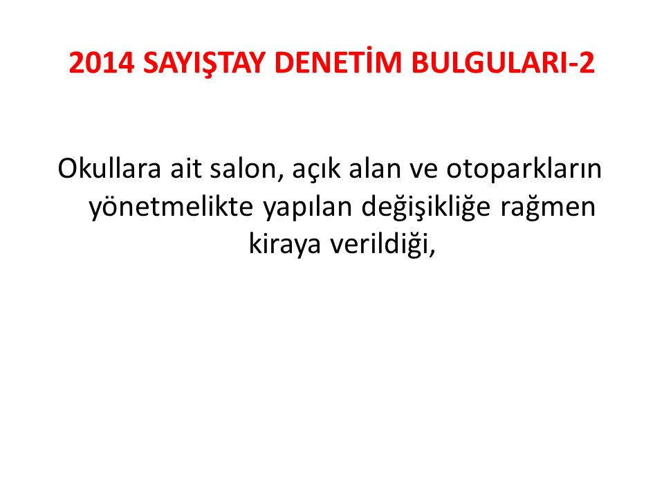 2014 SAYIŞTAY DENETİM BULGULARI-2