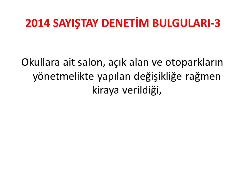2014 SAYIŞTAY DENETİM BULGULARI-3