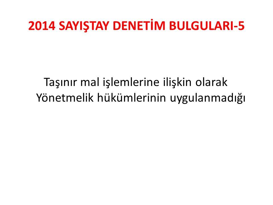2014 SAYIŞTAY DENETİM BULGULARI-5