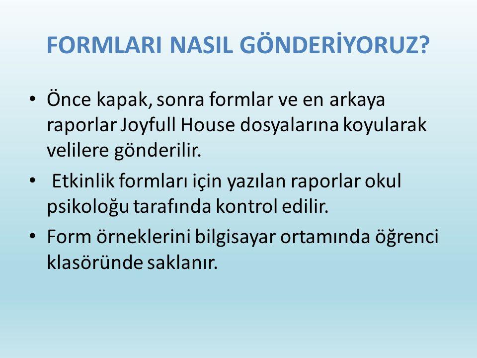 FORMLARI NASIL GÖNDERİYORUZ