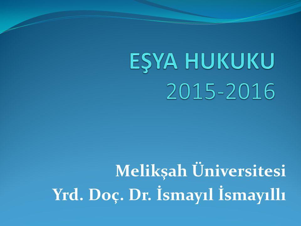 Melikşah Üniversitesi Yrd. Doç. Dr. İsmayıl İsmayıllı