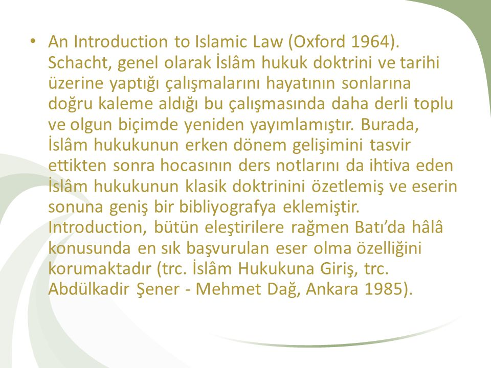 An Introduction to Islamic Law (Oxford 1964)