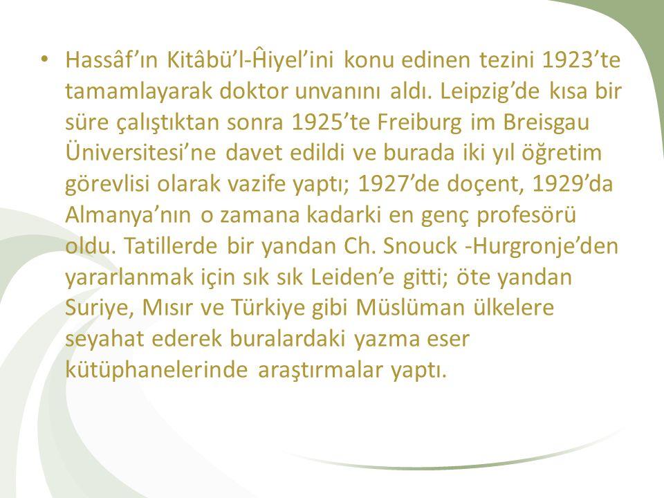 Hassâf'ın Kitâbü'l-Ĥiyel'ini konu edinen tezini 1923'te tamamlayarak doktor unvanını aldı.