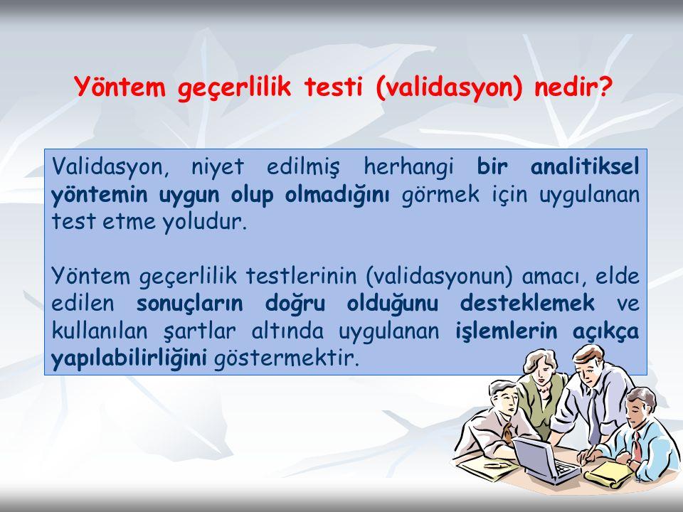 Yöntem geçerlilik testi (validasyon) nedir