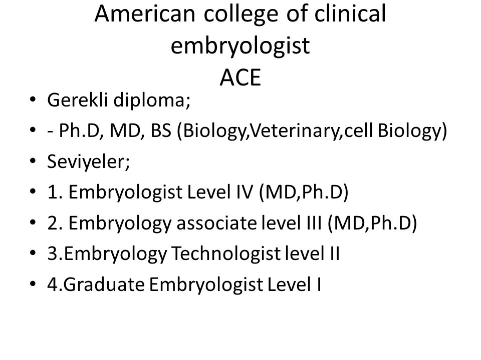 American college of clinical embryologist ACE