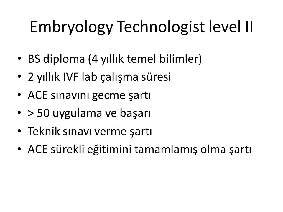 Embryology Technologist level II