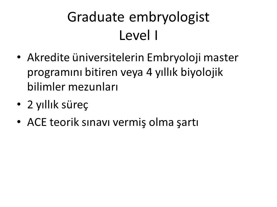 Graduate embryologist Level I