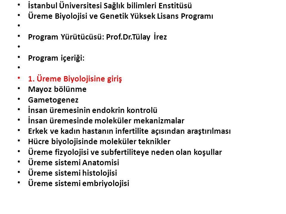 İstanbul Üniversitesi Sağlık bilimleri Enstitüsü