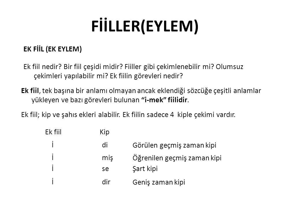 FİİLLER(EYLEM) EK FİİL (EK EYLEM)