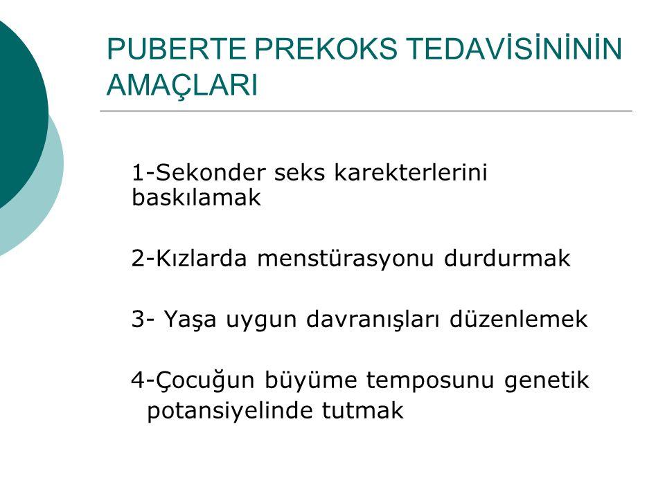 PUBERTE PREKOKS TEDAVİSİNİNİN AMAÇLARI