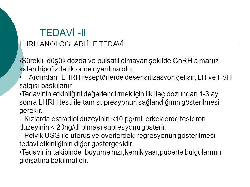 TEDAVİ -II LHRH ANOLOGLARI İLE TEDAVİ