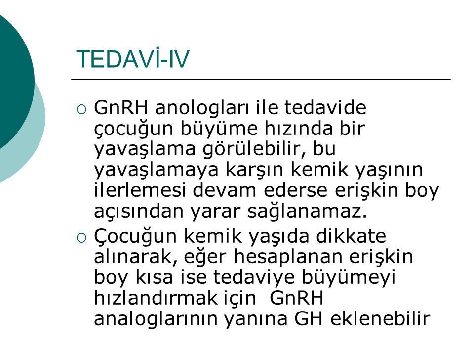 TEDAVİ-IV